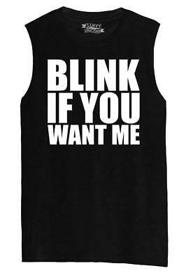 Mens Blink If You Want Me Funny Sexual Shirt Muscle Tank Party - Funny Muscle Shirt