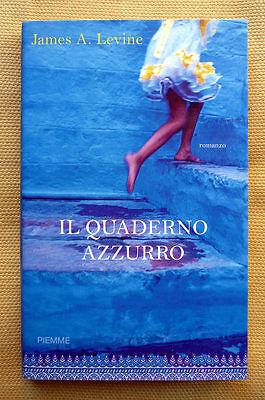 James A. Levine, Il quaderno azzurro, Ed. PiEmme, 2009