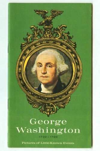 Vintage 1972 GEORGE WASHINGTON Pictures of Little-Known Events Booklet!