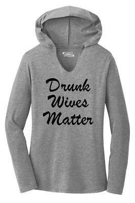 Valentines Day Parties (Ladies Drunk Wives Matter Hoodie Shirt Alcohol Party Wife Valentines Day)