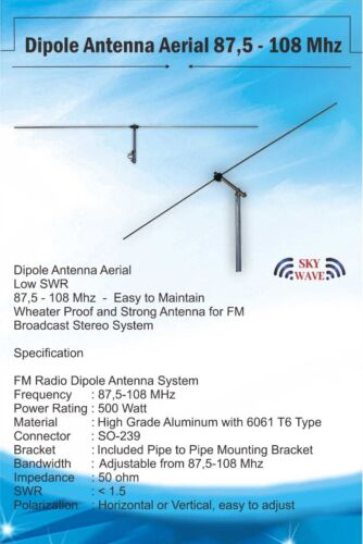 FM Broadcast Dipole Antenna AERIAL & FIXINGS 87.5-108 MHz 500 Watt Wide Band