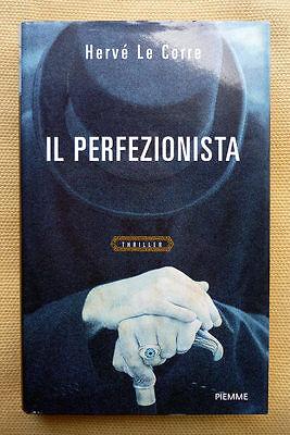Hervé Le Corre, Il perfezionista, Ed. PiEmme, 2011
