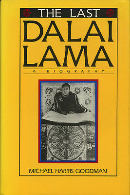 The Last Dalai Lama  A Biography By Michael Goodman  1986  First  Hardcover Dj