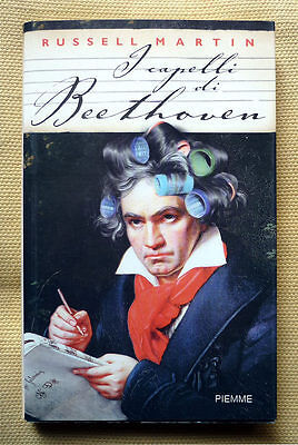 Russell Martin, I capelli di Beethoven, Ed. PiEmme, 2001