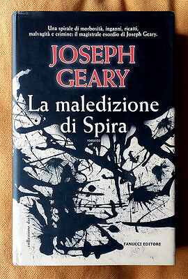 Joseph Geary, La maledizione di Spira, Ed. Fanucci, 2006