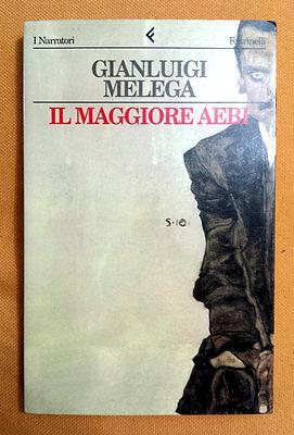 Gianluigi Melega, Il Maggiore Aebi, Ed. Feltrinelli, 1996