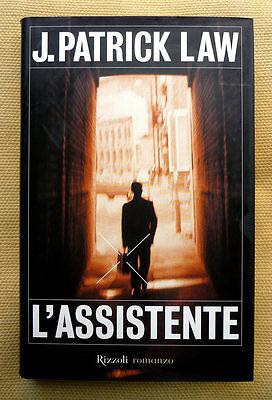 J. Patrick Law, L'assistente, Ed. Rizzoli, 2000