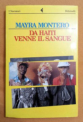 Mayra Montero, Da Haiti venne il sangue, Ed. Feltrinelli, 1993