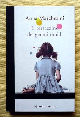 Anna Marchesini, Il terrazzino, Ed. Rizzoli, 2011