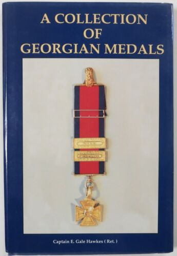 BRITISH AWARDS Reference BOOK A COLLECTION of GEORGIAN MEDALS, HAWKES New Unused