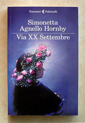 Simonetta Agnello Hornby, Via XX Settembre, Ed. Feltrinelli, 2013