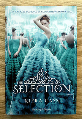 Kiera Cass, The selection, Ed. Sperling & Kupfer, 2013