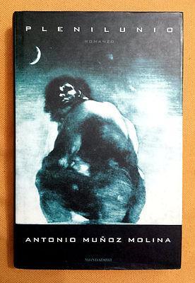 Antonio Muñoz Molina, Plenilunio, Ed. Mondadori, 1998