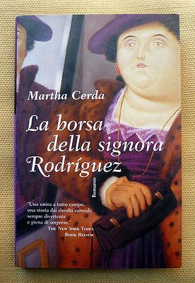 Martha Cerda, La borsa della signora Rodriguez, Ed. Il Saggiatore, 1999
