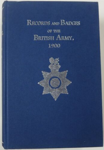 Book RECORDS and BADGES of the BRITISH ARMY 1900 Massive Limited Edition Reprint