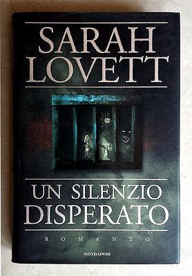 Sarah Lovett, Un silenzio disperato, Ed. Mondadori, 1998