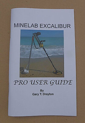 MINELAB EXCALIBUR II BOOK &  HOW TO SEARCH HEAVILY HUNTED BEACHES BOOK