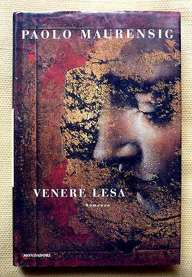 Paola Maurensig, Venere lesa, Ed. Mondadori, 1998