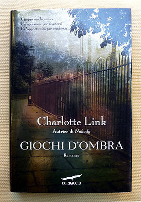 Charlotte Link, Giochi d'ombra, Ed. Corbaccio, 2014