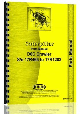 Caterpillar D6c Crawler Parts Manual  S N 17R465 17R1283
