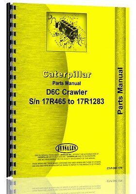 Caterpillar D6c Crawler Parts Manual  S N 17R465 17R1283