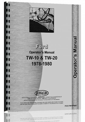 Ford Tw 10 Tractor Operators Manual 1978-1980