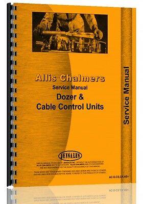 Allis Chalmers Ca Cs Ha Hi Hs Dozer Attachment Service Manual Ac-s-cs Ca Hs