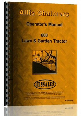 Allis Chalmers 600 Lawn Garden Tractor Operators Manual