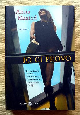 Anna Maxted, Io ci provo, Ed. Salani, 2003