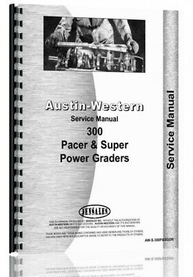 Austin Western Pacer 300 Super 300 Grader Service Repair Manual Sn 17894 Up