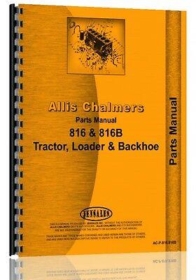Allis Chalmers 816 816b Tractor Loader Backhoe Parts Manual Ac-p-816 816b
