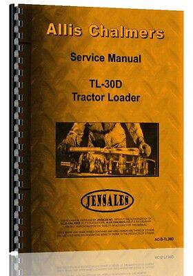 Allis Chalmers Tl-30d Wheel Loader Service Manual