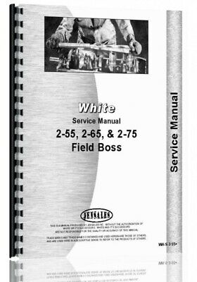 White 2-55 2-65 2-75 Field Boss Tractor Service Shop Repair Manual