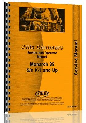 Allis Chalmers Monarch 35 Crawler Service Operators Manual