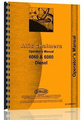 Allis Chalmers Operators Manual 6060 Tractor Diesel 6080 Tractor