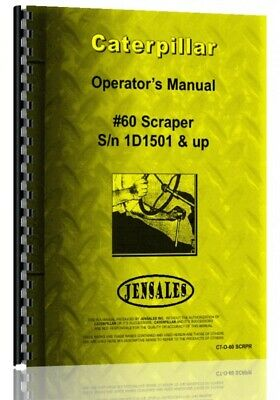 Caterpillar 60 Scraper Owners Operators Manual Sn 1d501 Up