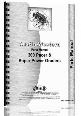 Austin Western Pacer 300 Super 300 Grader Parts Manual Catalog