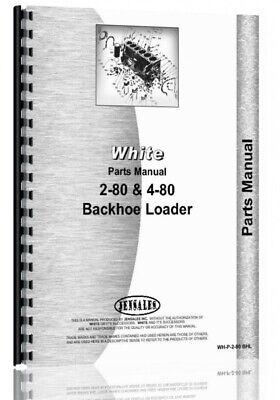 White 2-80 4-80 Tractor Loader Backhoe Tlb Parts Manual Catalog
