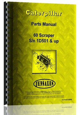 Caterpillar 60 Scraper Parts Manual Sn 1d501