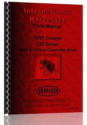 International Harvester Crawler Parts Manual Ih-p-td25 250