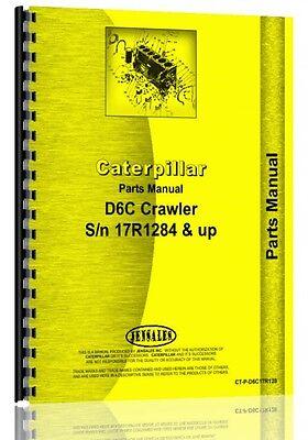 Caterpillar D6c Crawler Parts Manual  S N 17R1284