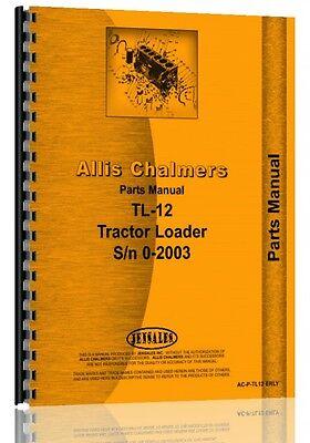 Allis Chalmers Tl-12 Wheel Loader Parts Manual Sn 0-2003