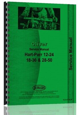 Oliver Hart Parr 18-36 24-12 28-50 Tractor Service Repair Manual