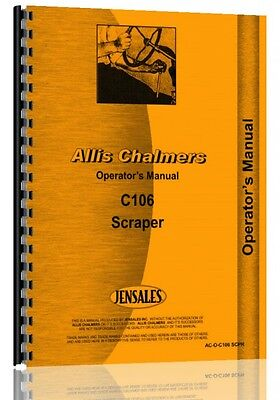 Allis Chalmers C106 Scraper Operators Manual