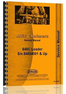 Allis Chalmers 840c Wheel Loader Service Manual
