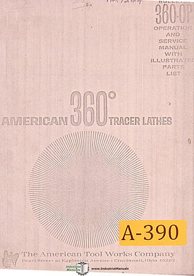 American Tool 360 Tracer Lathe Operations Service Parts Manual 1965