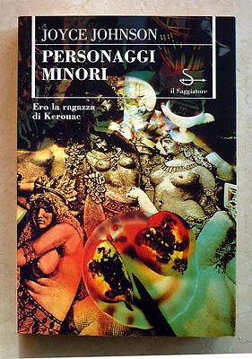 Joyce Johnson, Personaggi minori, Ed. Il Saggiatore, 1996
