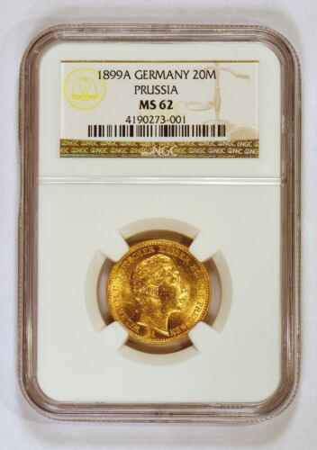 1899-A Prussian (Germany) 20 Mark Gold Coin for Wilhelm II Graded MS62 by NGC