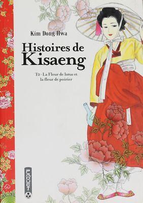 BD occasion Histoires de Kisaeng La fleur de lotus et la fleur de poirier Editio