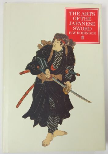 1987 Pictorial Reference BOOK The ARTS of the JAPANESE SWORD by B W ROBINSON